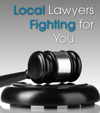 Local Lawyers Fighting for You
